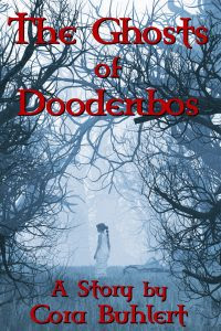 The Ghosts of Doodenbos by Cora Buhlert
