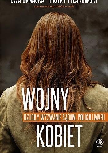 """Ewa Ornacka, Piotr Pytlakowski """"Wojny kobiet"""""""