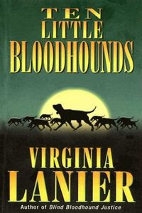 Ten Little Bloodhounds by Virginia Lanier