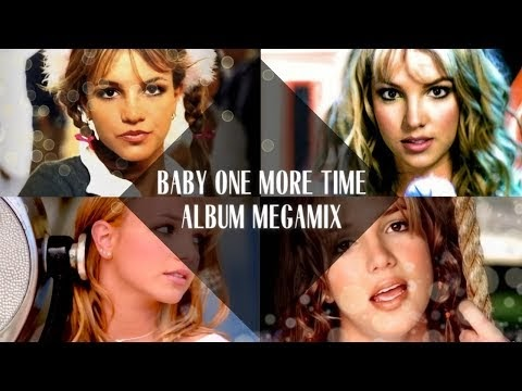 Britney Spears - ...Baby One More Time (Album Megamix)