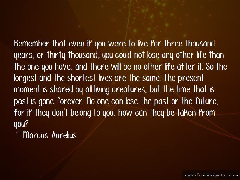 Quotes About Living In The Present Not The Past Top 39 Living In