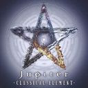 Classical Element / Jupiter