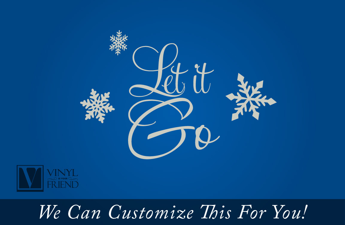 Let It Go Quote From The Movie Frozen A Home Wall Decor Vinyl