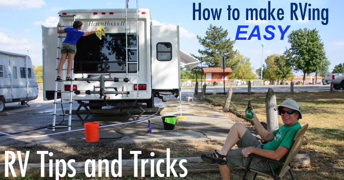 FB 1200 RV Tips and Tricks for making RVing and the RV Life easy