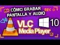 ▷ Como GRABAR la PANTALLA y AUDIO con VLC Media Player