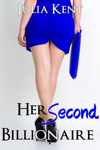 Her Second Billionaire (BBW Romance #2) by Julia Kent