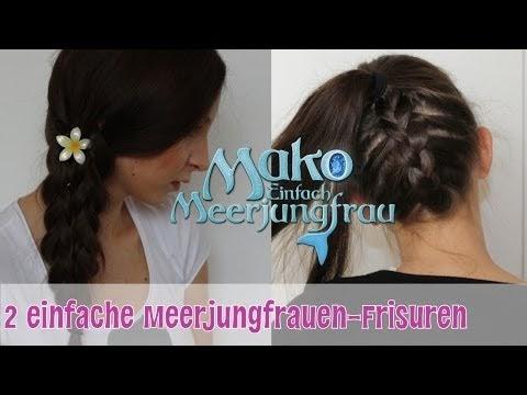 Zwei Einfache Meerjungfrauen Frisuren Zum Nachmachen Mako Einfach