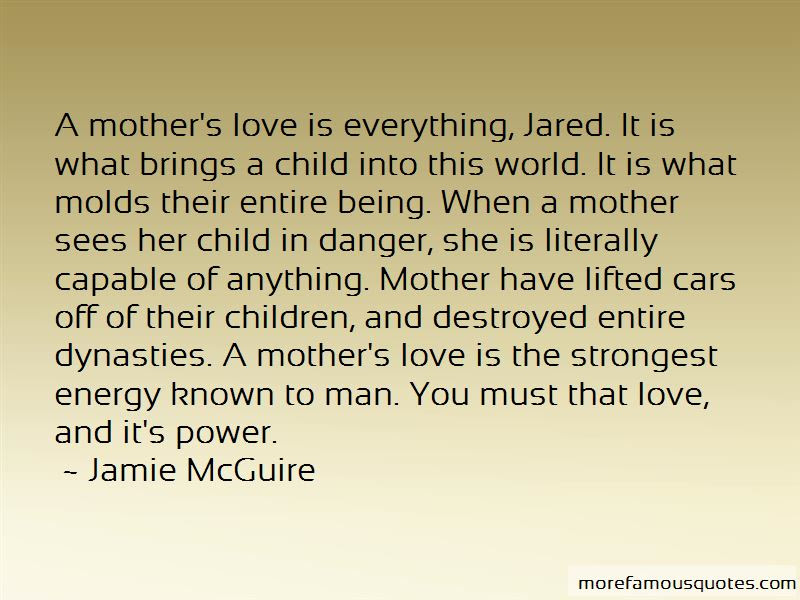 Quotes About A Mother S Love Top 56 A Mother S Love Quotes From Famous Authors
