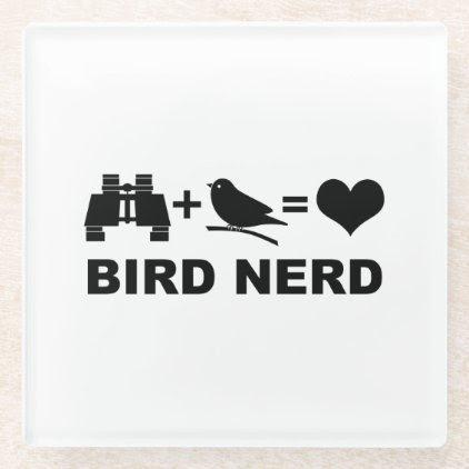 Birder Birdwatcher Funny Bird Nerd Glass Coaster