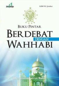 Buku Pintar Berdebat dengan Wahabi