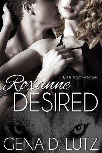 Roxanne Desired (Prime Wolf) by Gena D. Lutz