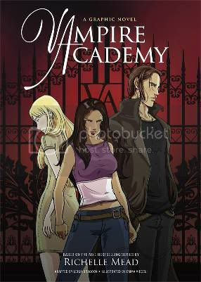 Vampire Academy: A Graphic Novel by Richelle Mead, Adapted by Leigh Dragoon, Illustrated by Emma Vieceli
