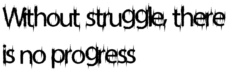 Without Struggle There Is No Progress Tattoo Letter Scetch Download