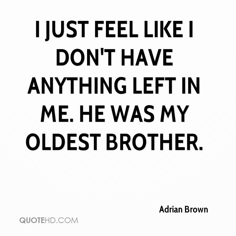 Adrian Brown Quotes Quotehd