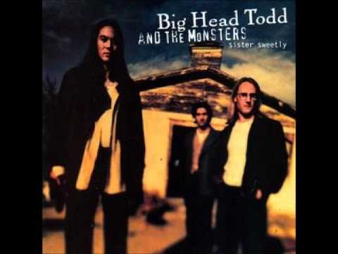 Big Head Todd And The Monsters Its Alright Lyrics