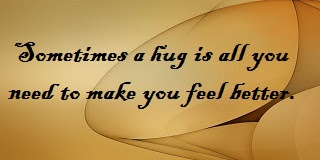 I Need A Hug Quotes And Sayings Tight Hug Will Make You Feel Better