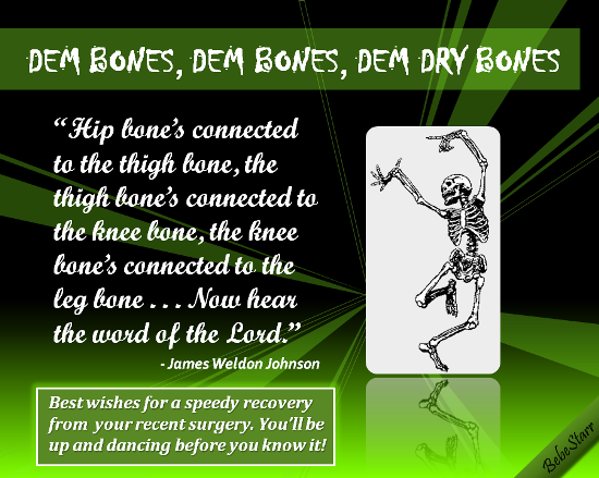 Dem Bones Dem Bones Free Get Well Soon Ecards Greeting Cards