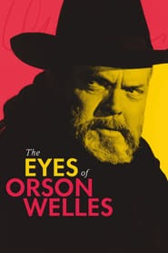 The Eyes of Orson Welles online videa 2018