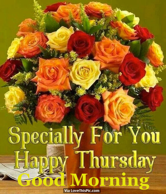 Special For You Happy Thursday Good Morning Pictures Photos And