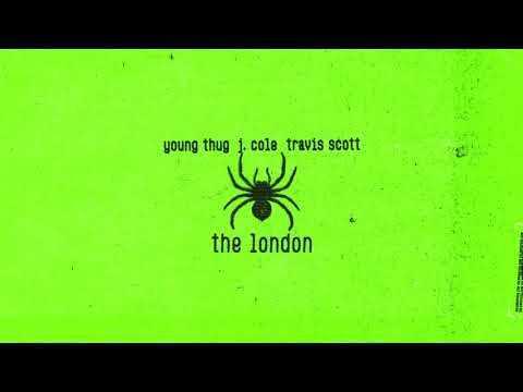 "Young Thug - New Song ""The London"" Ft. J. Cole & Travis Scott"