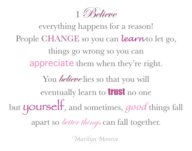 I Believe Everything Happens For A Reason Hope Quote