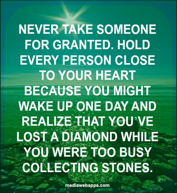 Quotes About Been Taken For Granted 52 Quotes