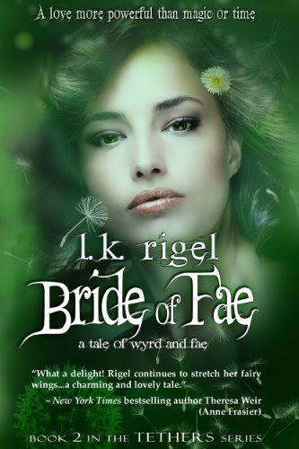 Bride of Fae (Tethers: Tales of Wyrd and Fae, Book 2) by LK Rigel