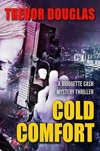 Cold Comfort by Trevor Douglas