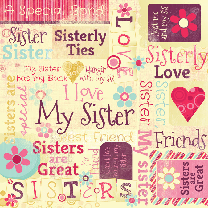 Sister Quotes For Scrapbooking. QuotesGram