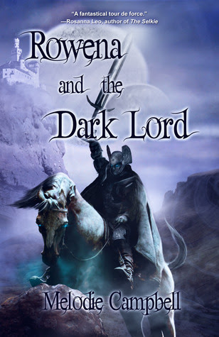 Rowena and the Dark Lord by Melodie Campbell