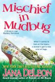 Mischief in Mudbug (Ghost-in-Law Series)