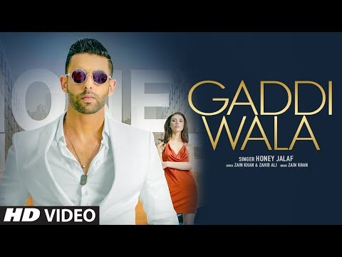 गड्डी वाला सॉन्ग Gaddi wala Lyrics in Hindi | Honey Zalaf | Zain Khan