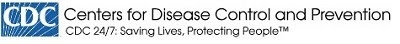 Centers for Disease Control and Prevention CDC 24/7: Saving Lives, Protecting People
