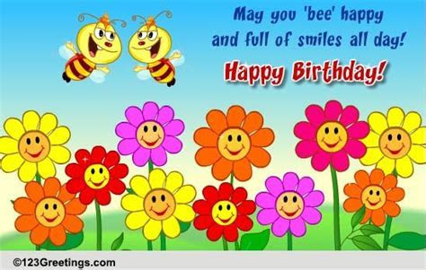 'Bee' Happy On Your B'day! Free Flowers eCards, Greeting