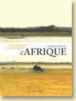 Nouvelles Graphiques d'Afrique de Laurent Bonneau / Un roman graphique - Voir la présentation
