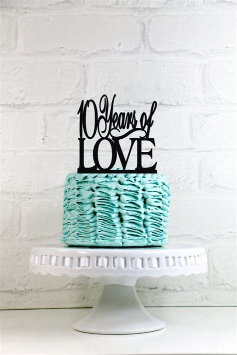 10 Years of Love 10th Anniversary or Birthday Cake Topper