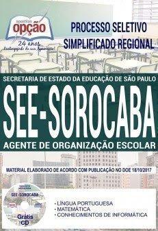 Apostila Processo Seletivo Simplificado Regional SEE SP Sorocaba 2017 | AGENTE DE ORGANIZAÇÃO ESCOLAR
