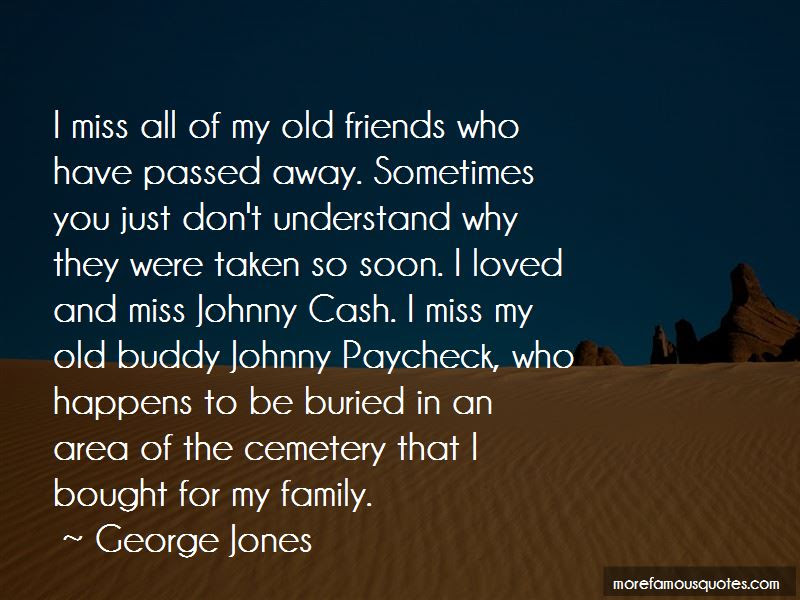 I Miss All My Old Friends Quotes Top 2 Quotes About I Miss All My