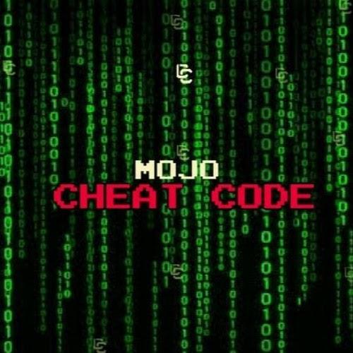Mojo – Cheat Code | MP3