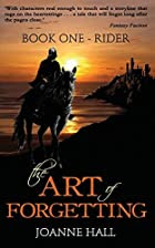 The Art of Forgetting: Rider by Joanne Hall