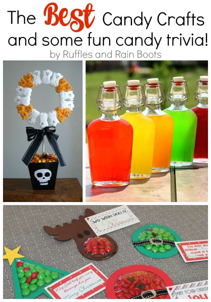 The Best Candy Crafts and Fun Candy Trivia Ruffles and Rain Boots