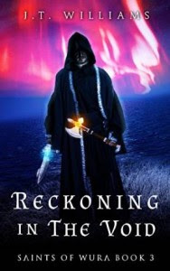 Reckoining in the Void by J.T. Williams