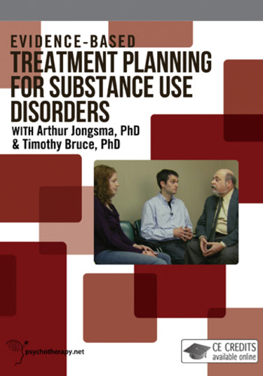 Evidence Based Treatment Planning for Substance Use Disorders