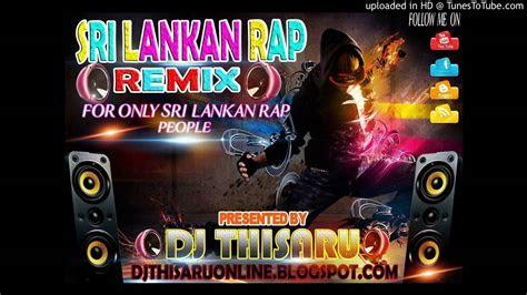 sri lankan sinhala rap remix ep dj thisaru