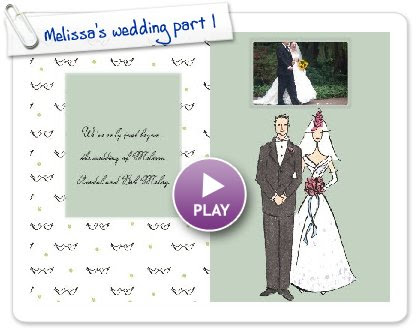 Click to play this Smilebox photobook: Melissa's wedding part 1