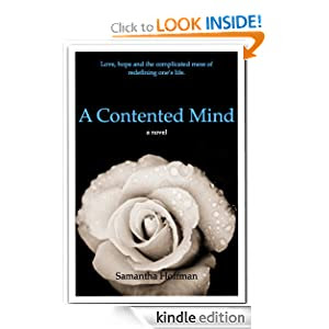 A Contented Mind: Love, Hope and the Complicated Mess of Redefining One's Life