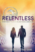 Title: Relentless, Author: Tera Lynn Childs