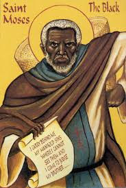 St Moses the Black, a thief, a gang leader, and murder who became a venerated saint; Father Berry's namesake