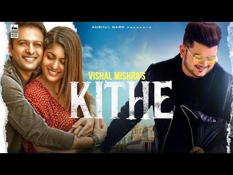 KITHE - Vishal Mishra   Vatsal Sheth & Ishita Dutta   Babbu   Anshul Garg   latest Punjabi Song 2020