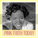 PinkFaithToday